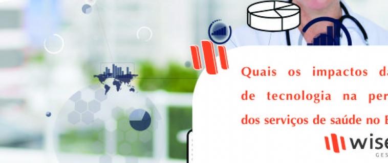 Quais os impactos da falta de tecnologia na percepção dos serviços de saúde no Brasil?