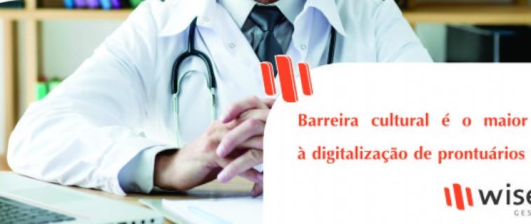 Barreira cultural é o maior desafio à digitalização de prontuários médicos