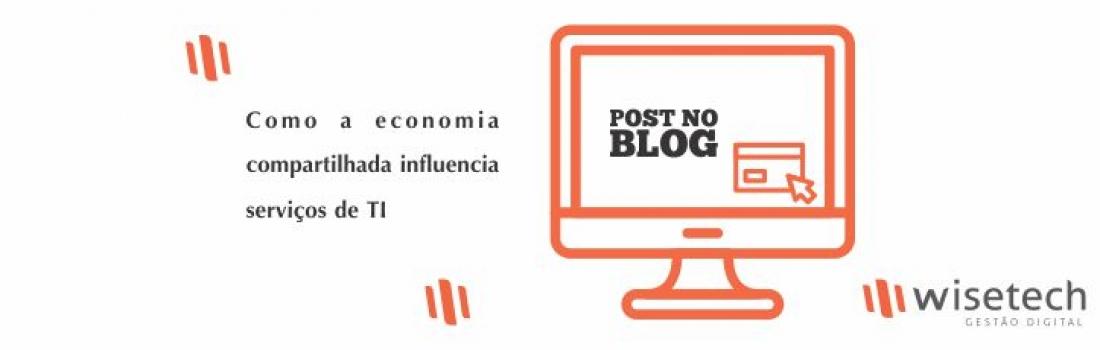 Como a economia compartilhada influencia serviços de TI