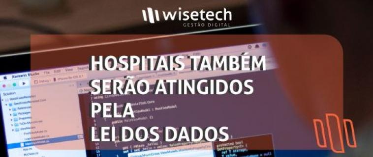 Hospitais também serão atingidos pela Lei dos Dados