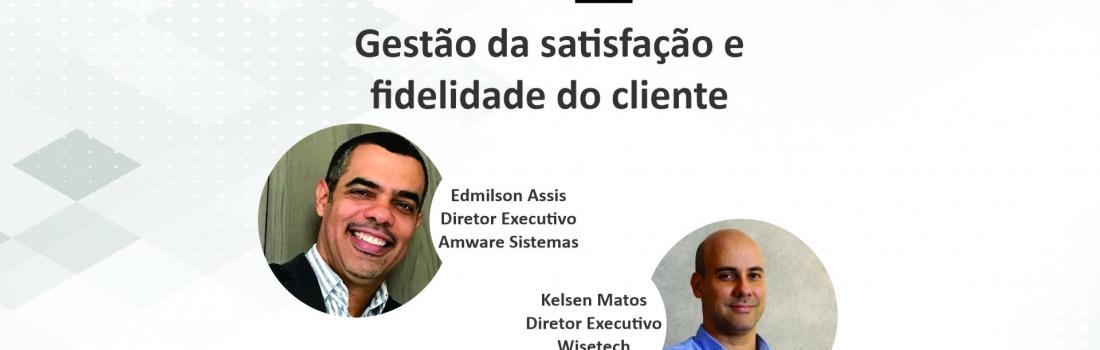 Gestão da satisfação e fidelidade do Cliente