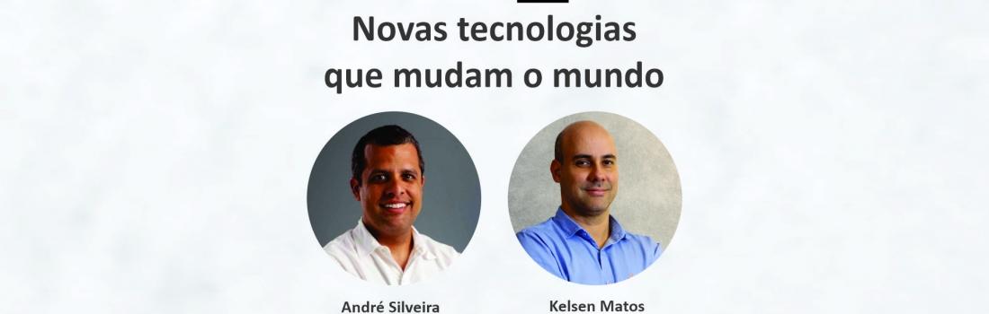 Novas tecnologias que mudam o mundo!